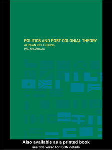 Ebook in inglese Politics and Post-Colonial Theory Ahluwalia, Pal