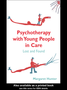 Ebook in inglese Psychotherapy with Young People in Care Hunter, Margaret