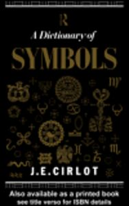 Ebook in inglese Dictionary of Symbols Cirlot, J. C.