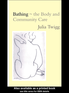 Ebook in inglese Bathing - the Body and Community Care Twigg, Julia