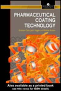 Ebook in inglese Pharmaceutical Coating Technology Aulton, M. , Cole, G. , Hogan, John
