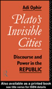 Ebook in inglese Plato's Invisible Cities Ophir, Adi