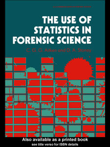 Ebook in inglese The Use Of Statistics In Forensic Science Aitken, C. G. G. , Stoney, David A.