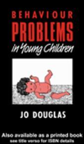 Behaviour Problems in Young Children