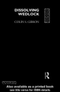 Ebook in inglese Dissolving Wedlock Gibson, Colin
