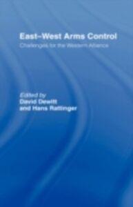 Foto Cover di East-West Arms Control, Ebook inglese di  edito da Taylor and Francis