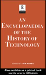Foto Cover di An Encyclopedia of the History of Technology, Ebook inglese di Ian McNeil, edito da