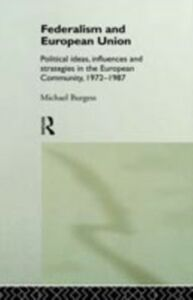 Ebook in inglese Federalism and European Union Burgess, Michael