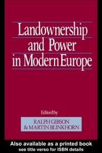 Ebook in inglese Landownership and Power in Modern Europe -, -