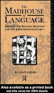 Foto Cover di The Madhouse of Language, Ebook inglese di Allan Ingram, edito da