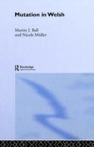 Ebook in inglese Mutation in Welsh Ball, Martin J. , Muller, Nicole