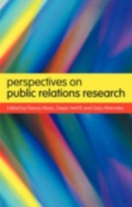 Ebook in inglese Perspectives on Public Relations Research Moss, Danny , Vercic, Dejan , Warnaby, Gary