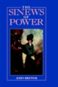 Ebook in inglese Sinews of Power Brewer, John