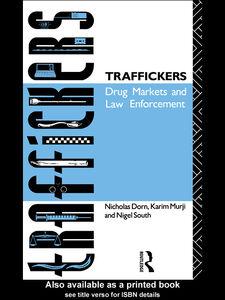 Ebook in inglese Traffickers Dorn, Nicholas , Murji, Karim , South, Nigel
