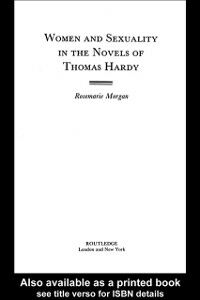 Ebook in inglese Women and Sexuality in the Novels of Thomas Hardy Morgan, Rosemarie
