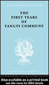 Ebook in inglese First Years in the Yangyi Commune Crook, David , Crook, Isabel