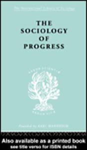 Ebook in inglese The Sociology of Progress Sklair, Leslie