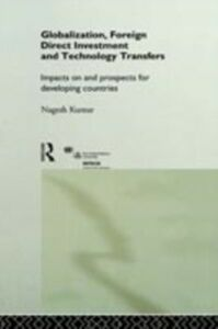 Ebook in inglese Globalization, Foreign Direct Investment and Technology Transfers -, -