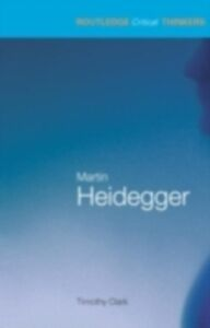 Ebook in inglese Martin Heidegger Clark, Timothy