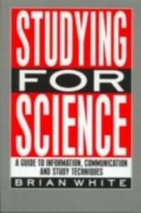 Ebook in inglese Studying for Science White, E.B.