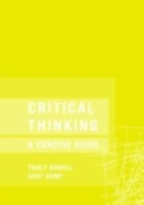 Ebook in inglese Critical Thinking Bowell, Tracey , Kemp, Gary