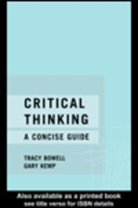 Ebook in inglese Critical Thinking Bowell, Tracy , Kemp, Gary