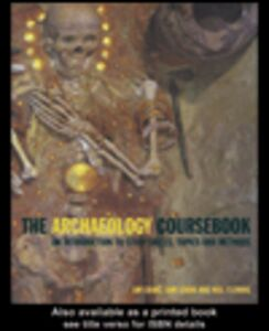Ebook in inglese The Archaeology Coursebook Fleming, Neil , Gorin, Sam , Grant, Jim