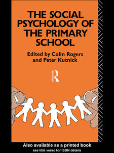 Ebook in inglese The Social Psychology of the Primary School
