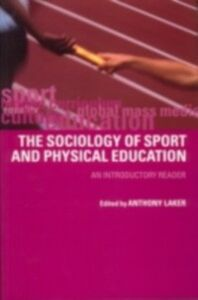 Ebook in inglese Sociology of Sport and Physical Education LAKER, ANTHONY