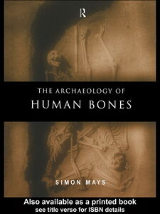 Ebook in inglese The Archaeology of Human Bones Mays, Simon