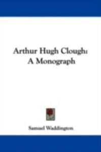 Foto Cover di Arthur Hugh Clough, Ebook inglese di  edito da Taylor and Francis