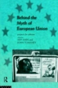 Ebook in inglese Behind the Myth of European Union -, -