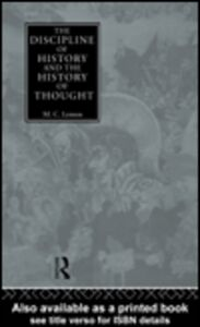 Ebook in inglese The Discipline of History and the History of Thought Lemon, M.C.