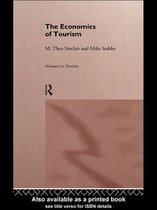Ebook in inglese The Economics of Tourism Sinclair, M. Thea , Stabler, Mike