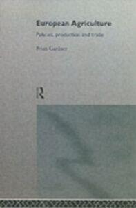 Foto Cover di European Agriculture, Ebook inglese di Brian Gardner, edito da Taylor and Francis
