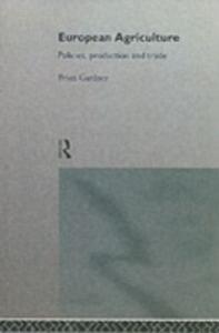 Ebook in inglese European Agriculture Gardner, Brian