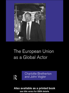 Ebook in inglese The European Union as a Global Actor Bretherton, Charlotte , Vogler, John