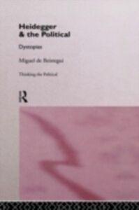 Ebook in inglese Heidegger and the Political Beistegui, Miguel de