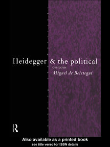 Ebook in inglese Heidegger and the Political de Beistegui, Miguel