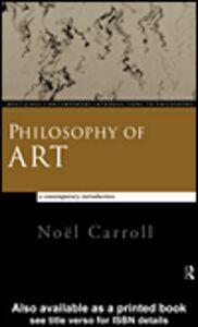 Foto Cover di Philosophy of Art, Ebook inglese di Noël Carroll, edito da