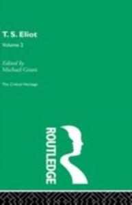 Foto Cover di T.S. Eliot Volume 2, Ebook inglese di  edito da Taylor and Francis