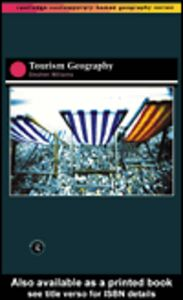 Ebook in inglese Tourism Geography Williams, Stephen Wynn
