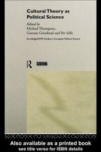 Foto Cover di Cultural Theory as Political Science, Ebook inglese di  edito da Taylor and Francis