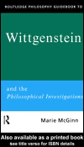 Ebook in inglese Routledge Philosophy GuideBook to Wittgenstein and the Philosophical Investigations McGinn, Marie