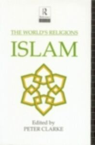 Ebook in inglese World's Religions: Islam -, -
