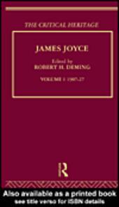 James Joyce. Volume I: 1907-27
