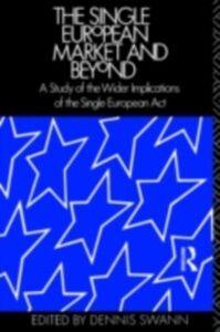 Foto Cover di Single European Market and Beyond, Ebook inglese di  edito da Taylor and Francis