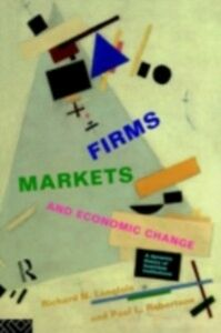 Foto Cover di Firms, Markets and Economic Change, Ebook inglese di Richard N. Langlois,Paul L. Robertson, edito da Taylor and Francis