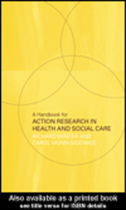 Ebook in inglese A Handbook for Action Research in Health and Social Care Munn-Giddings, Carol , Winter, Richard