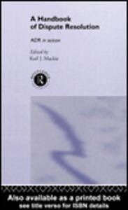 Ebook in inglese A Handbook of Dispute Resolution